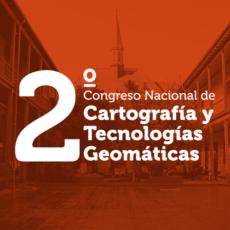 En noviembre de 2018 se realizará el 2° Congreso Nacional de Cartografía y Tecnologías Geomáticas
